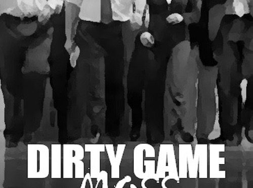 Dirty Game Release